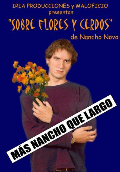 """""""Sobre flores y cerdos"""", a cargo de Nancho Novo, en el teatro cine Velasco el próximo viernes 18 , Foto 1"""